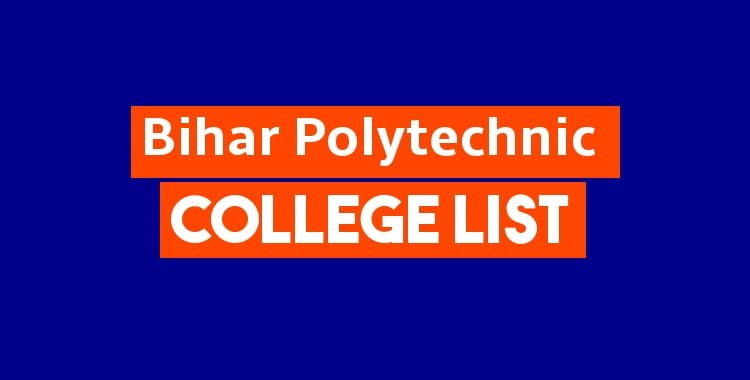 Bihar Polytechnic College List- List Of Polytechnic Colleges in Bihar