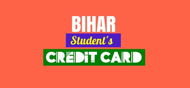 how to apply bihar students credit card