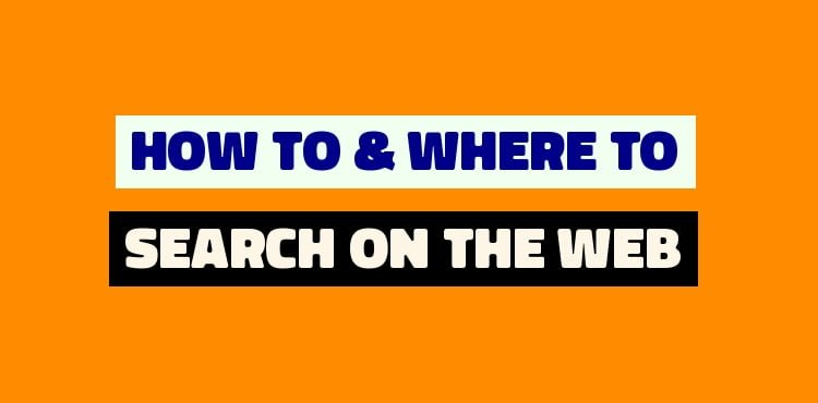 You Must know How To & Where To Search On The Web