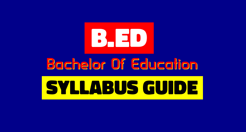 Complete B.Ed syllabus guide in the state(Bihar)