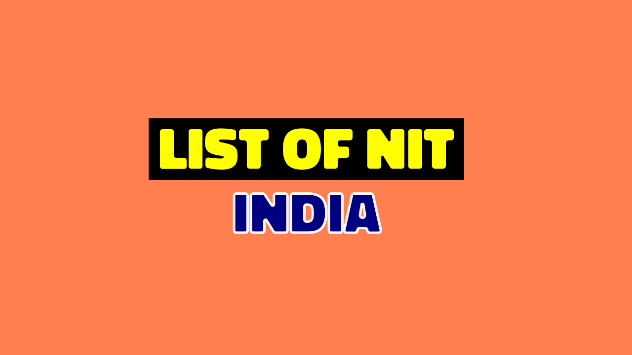 List Of NITs in India With CityTown and StateUT