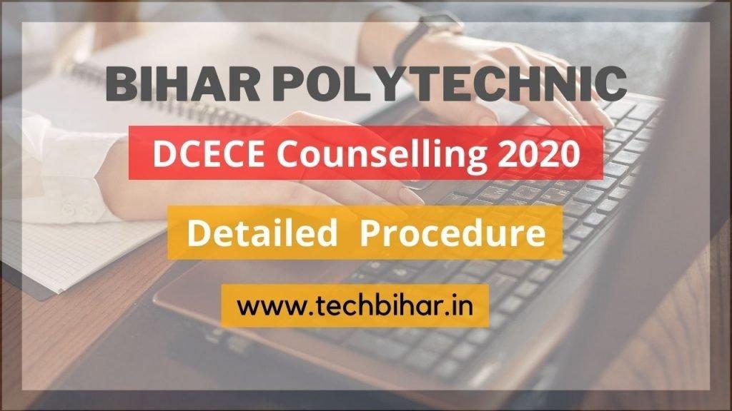 Bihar Polytechnic DCECE Counselling 2020